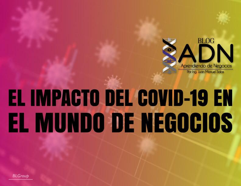 BLGroup El Impacto del Covid-19 en el Mundo de Negocios