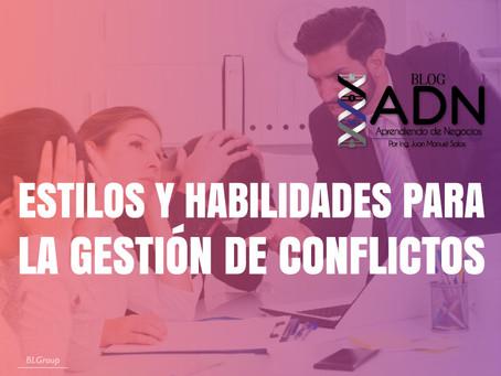 Estilos Y Habilidades Para La Gestión De Conflictos