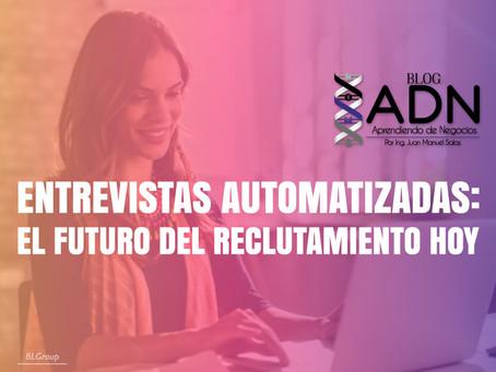 Entrevistas Automatizadas: el Futuro del Reclutamiento Hoy