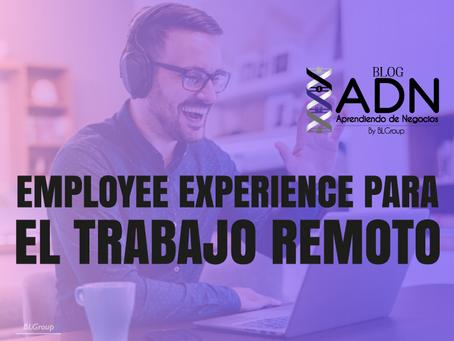 Employee Experience para el Trabajo Remoto