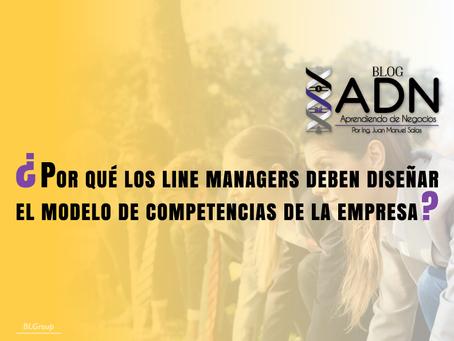 ¿Por qué los Line Managers deben Diseñar el Modelo de Competencias de la Empresa?