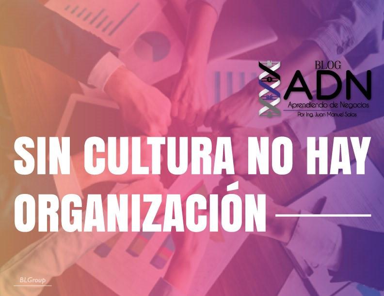 BLGroup Sin Cultura No Hay Organización