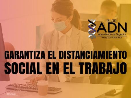 Garantiza el Distanciamiento Social en el Trabajo