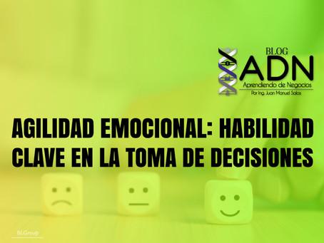 Agilidad Emocional: Habilidad Clave En La Toma De Decisiones