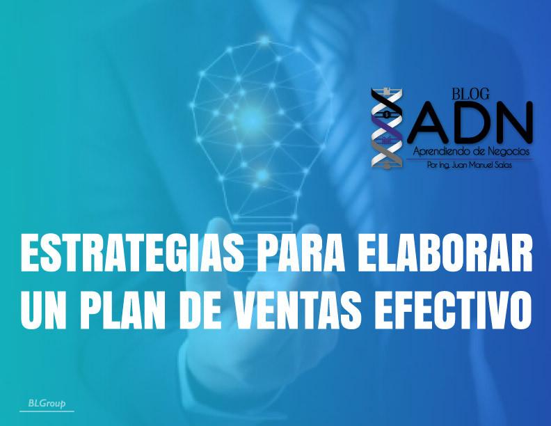 BLGroup Estrategias Para Elaborar Un Plan De Ventas Efectivo
