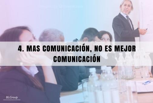 BLGroup Mas comunicación, no es mejor comunicación