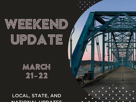 WEEKEND UPDATE | March 21 - 22