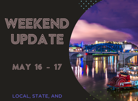 Weekend Update  |  May 16-17