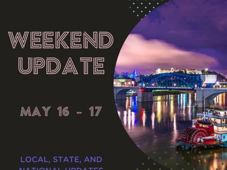 Weekend Update  |  May 16-17