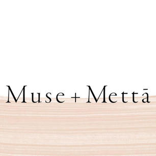 muse and metta.jpg