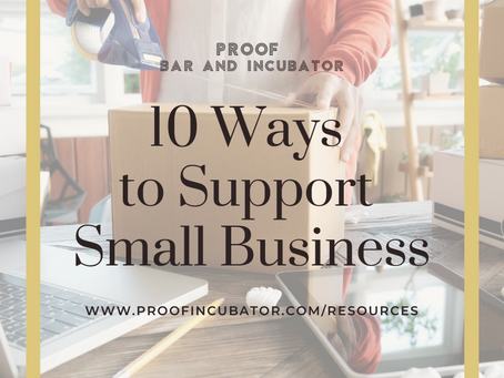 10 Ways YOU Can Support Small Businesses NOW!