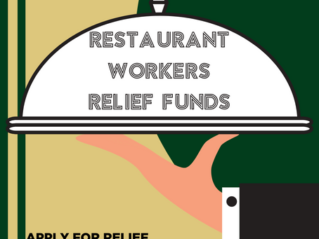 ATTN:  All Restaurant Workers!  Have You Applied for Relief?