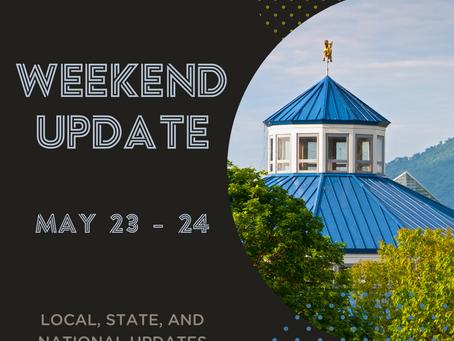 Weekend Update | May 23 - 24
