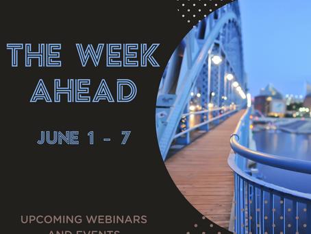 The Week Ahead  |  June 1 - 7