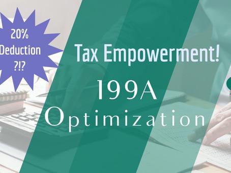 20% Tax Deduction! 199A Optimization: Do You Qualify?