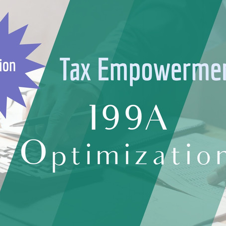 20% Tax Deduction! 199A Optimization: Do You Qualify?