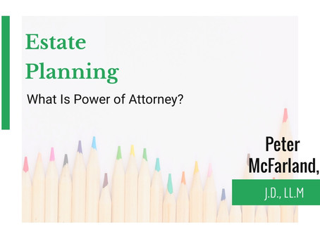 The True Power of Power of Attorney
