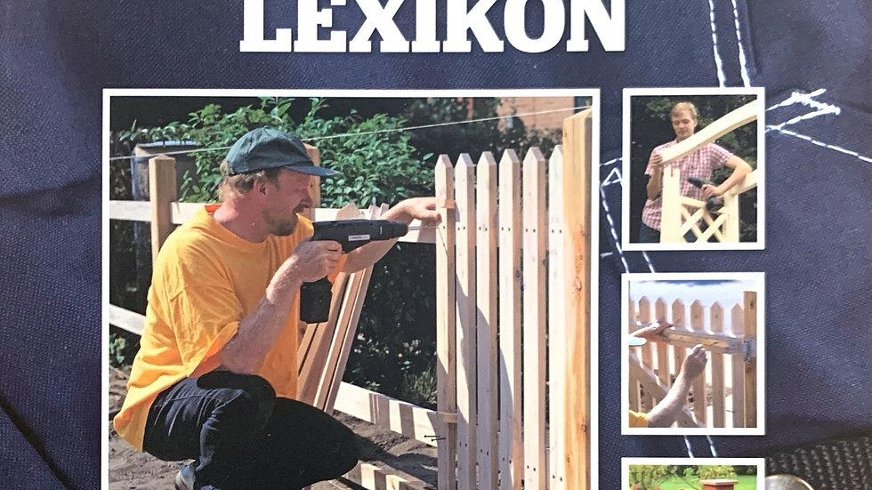 Husets stora BYGG & FIXA LEXIKON - Bygg staket och stängsel