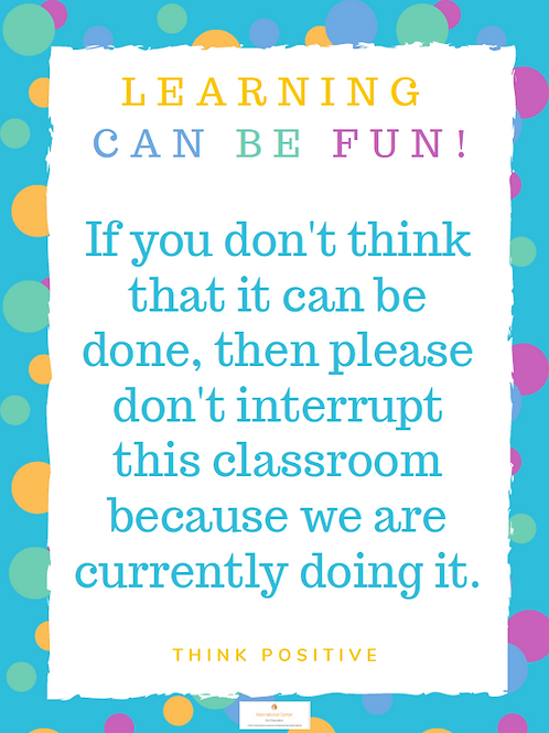 Learning Can Be Fun Poster 11x17