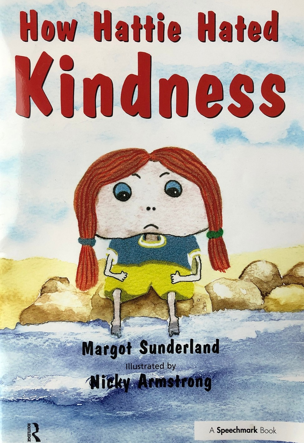 How Hattie Hated Kindness