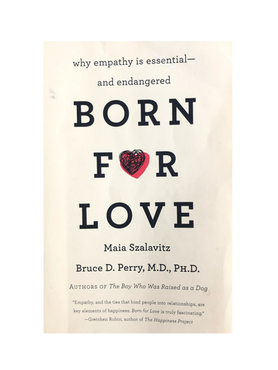 Born For Love by Dr. Bruce Perry