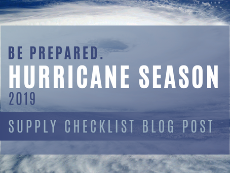 Hurricane Season 2019 - Supply Checklist