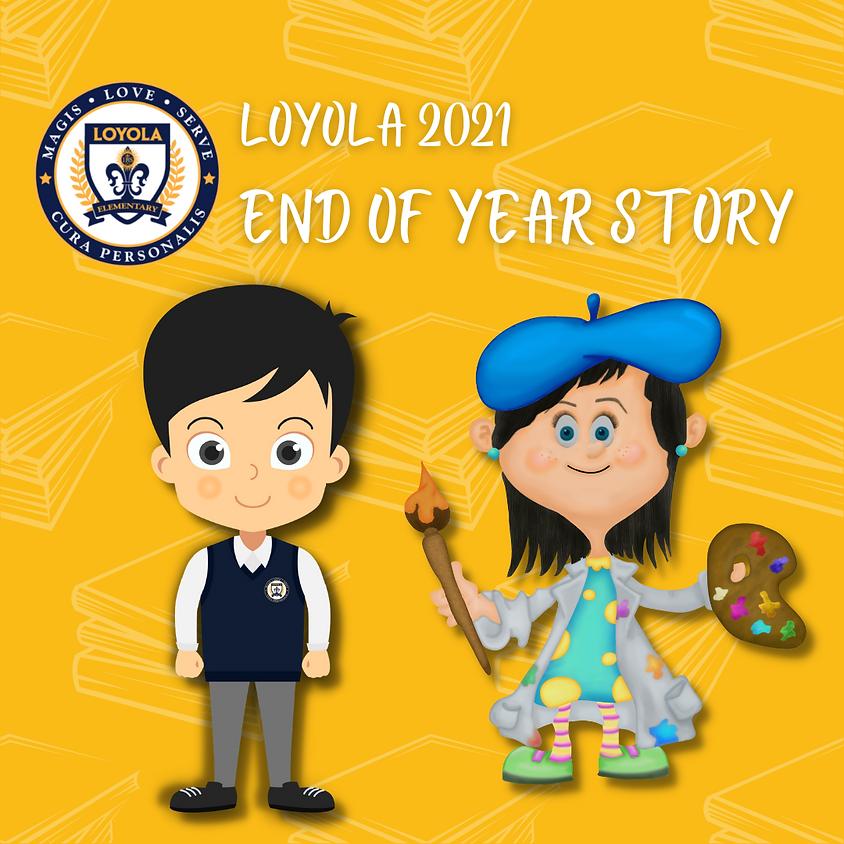 Loyola Preschool End of the Year Story/ Cuento de Final de Año (1)