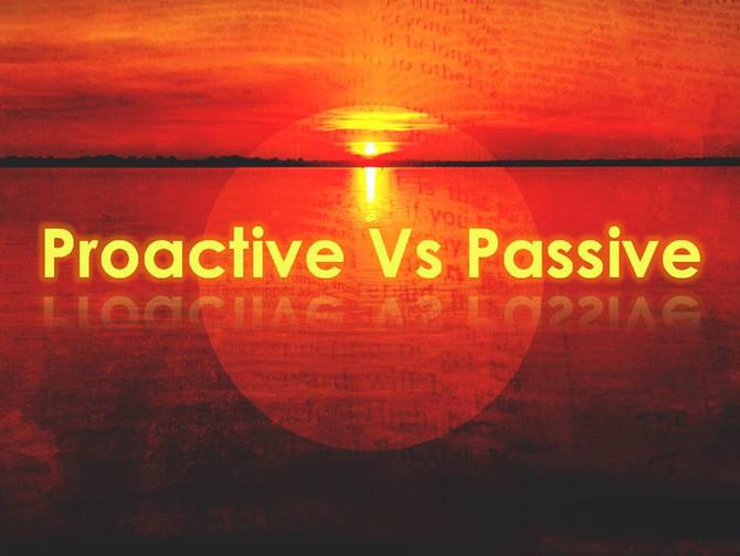 Proactive Vs Passive