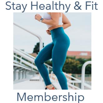 Stay Healthy & Fit Membership