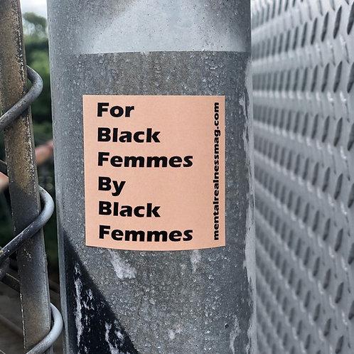 For Black Femmes Sticker