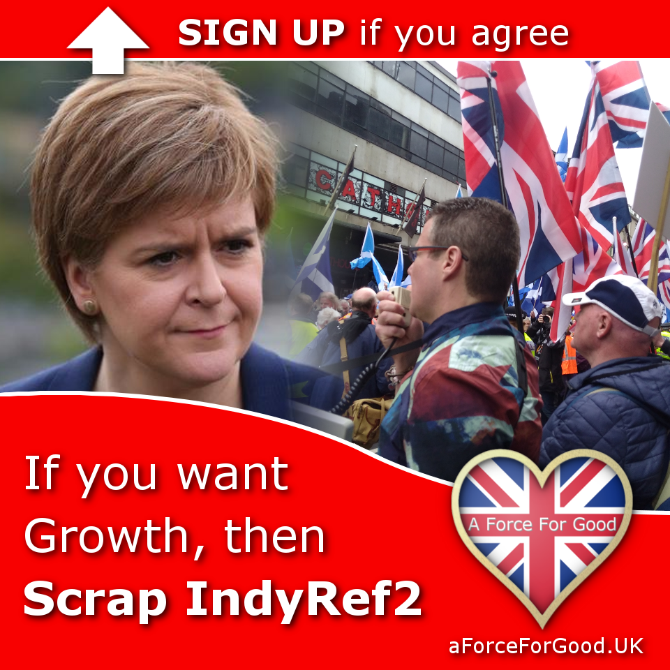 If you want growth then scrap indyref2