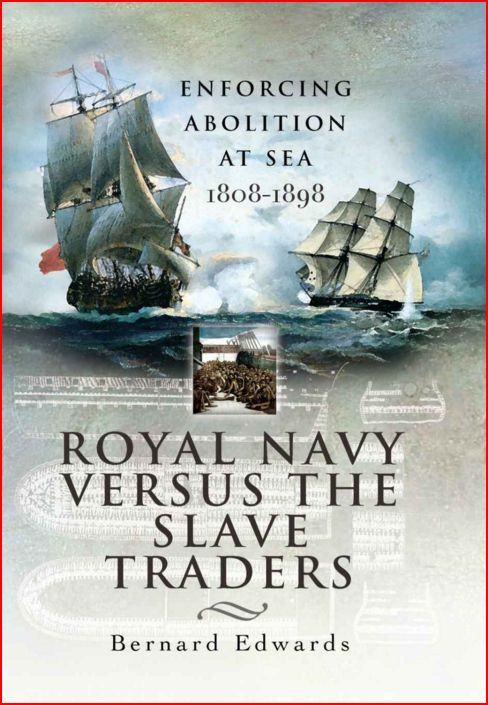 Royal Navy Versus The Slave Traders by Bernard Edwards