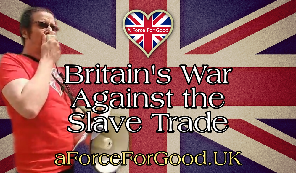 Britain's War Against the Slave Trade. Speech 20-6-20.