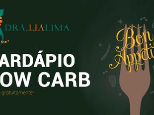 Cardápio Semanal Low Carb [E-book Incluso]- Com Dra. Lia Lima