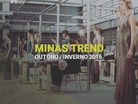Minas Trend Outono / Inverno 2016