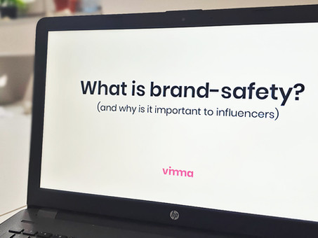 What is brand-safety (and why is it important to influencers)