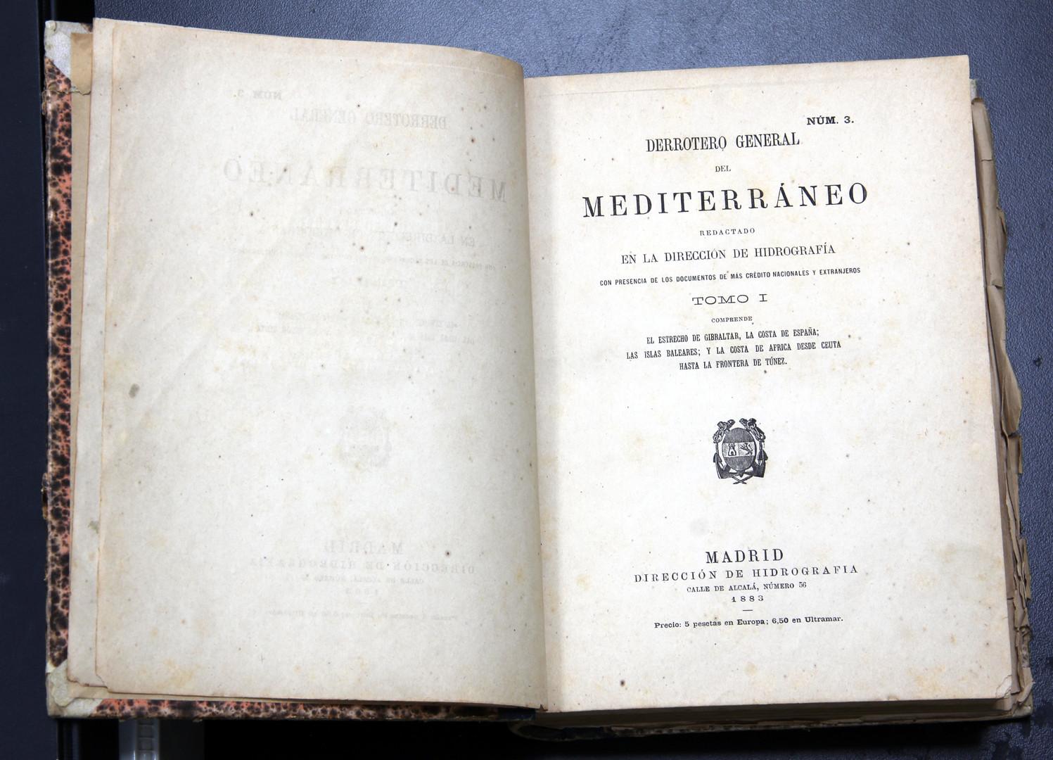 """""""Derrotero General del Mediterráneo"""", 1883 (Biblioteca Centre Integrat de Formació Professional Nauticopesquera de Palma)."""