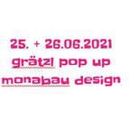 25. + 26.6. Grätzl-pop-up monabau design