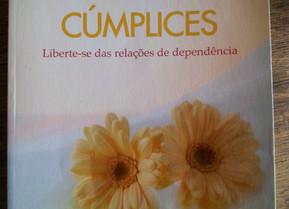 Cúmplices - Liberte-se das relações de dependência