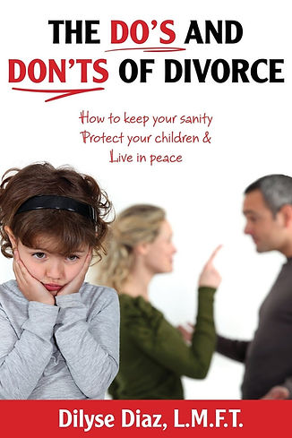 The Dos and Don'ts of Divorce By Dilyse Diaz