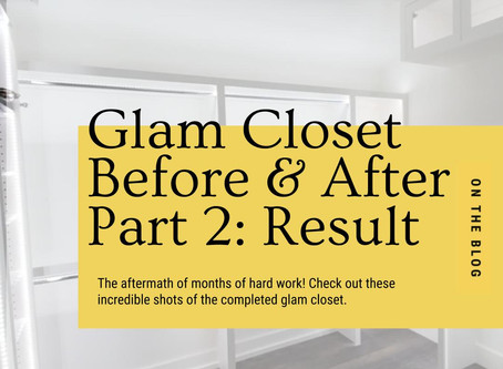 Glam Closet Before/After Part 2: The Process