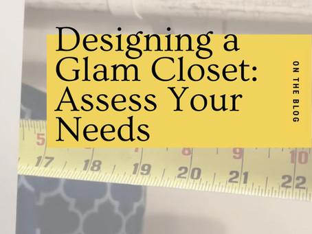 Designing a Glam Closet Part 1 - Assessing Your Current Closet - Coleen Merk