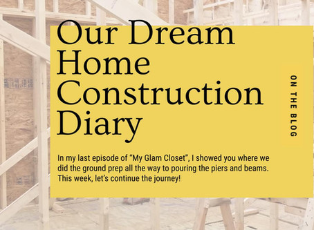 Our Dream Home Construction Diary