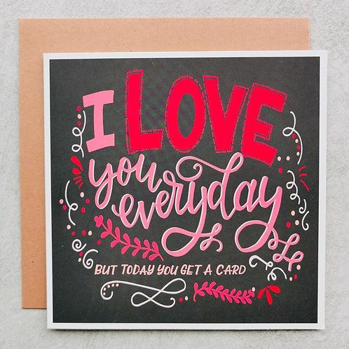Emma5 Artisan | Greeting Cards | Everyday I Love you