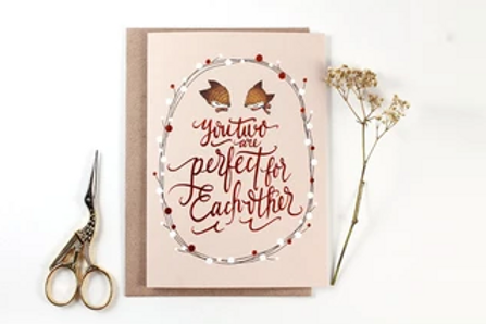 Whimsy Whimsical | Greeting Card | You Two Are Perfect for Each Other