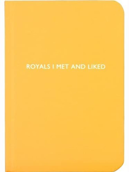 Archiegrand | Notebook | Royals I Met and Liked