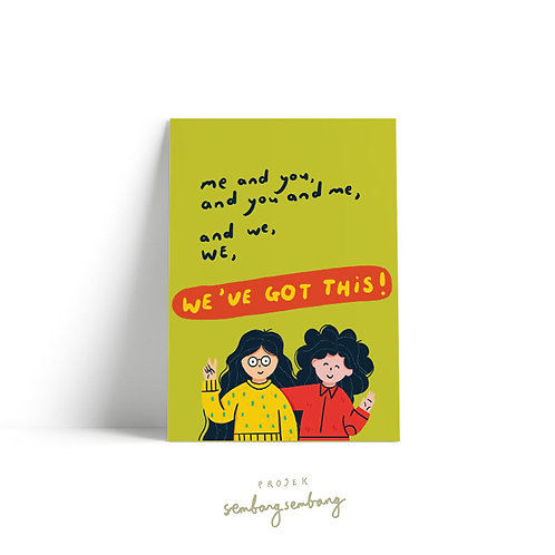 Projek Sembang Sembang | Postcards | We've Got This