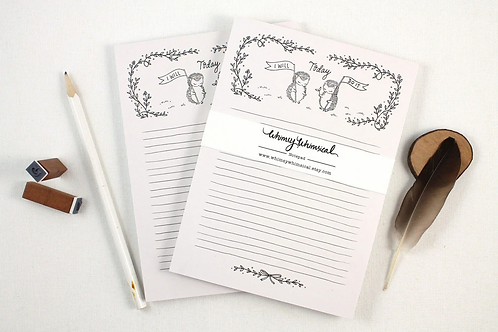 Whimsy Whimsical |  Notepad | Today I Will Do It