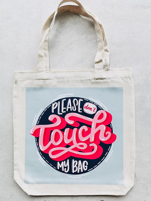 Emma5 Artisan | Totebag | Don't Touch My Bag