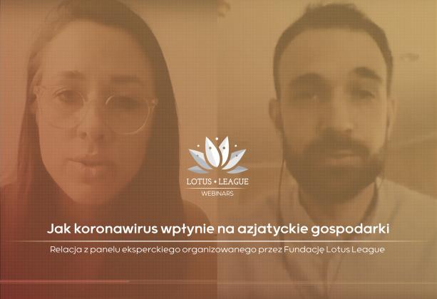 Jak koronawirus wpłynie na azjatyckie gospodarki – debata Lotus League